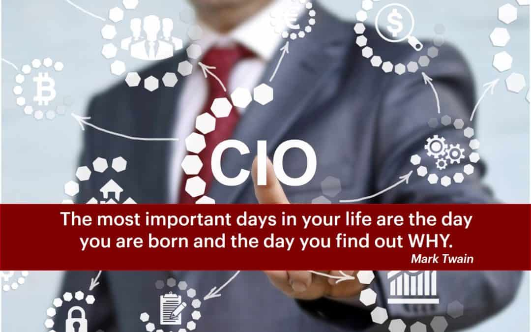 Why do you want to be a CIO?